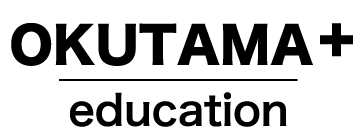OKUTAMA+ education